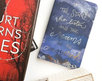 To The Stars Who Listen and The Dreams That Are Answered — Hand-Lettered Journal — Sarah J Maas Inspired — 80 pages