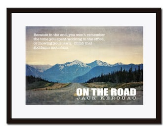 On The Road, Jack Kerouac, Literature Poster, Inspirational Quote, Jack Kerouac Poster, Wall Decor