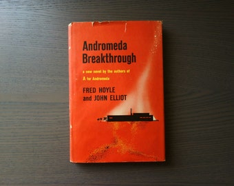 Andromeda Breakthrough Book, 1964 Harper & Row Hardcover Book Club Edition w/Dust Jacket, Based on BBC TV Show, by Fred Hoyle, John Elliot