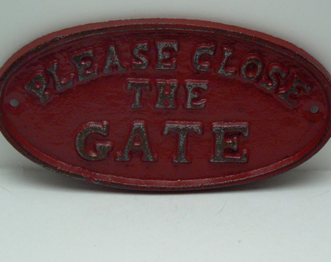Please Close The Gate Cast Iron Sign Shabby Chic Red Home Garden Decor