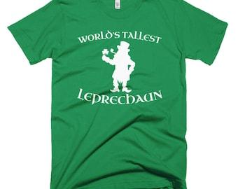 World's Tallest Leprechaun Shirt // Funny Saint Patrick's Day T Shirt // Shamrock Clover Tee // Lucky Irish Short-Sleeve T-Shirt