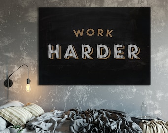 Motivational Poster Work Harder, Typography Print, Motivation Print, Inspirational Poster, Homeware Print, Gift Art, Home Print, Motivation