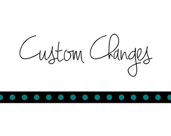 Custom Changes to Existing Listing
