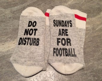 Do Not Disturb ... Sundays Are For Football (Word Socks - Funny Socks - Novelty Socks)