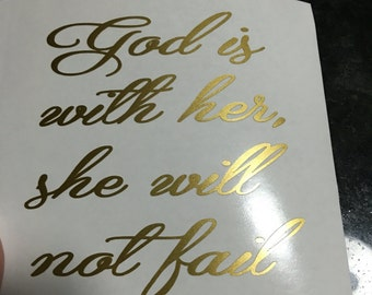 God is with her decal