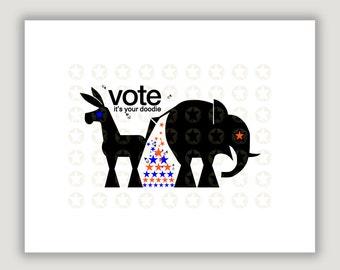 Funny Political Art, Vote, political satire, republican elephant, democrat donkey, 2018 election, political poster, dorm poster, patriotic