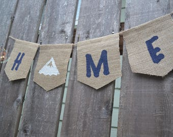 Home banner, Home Sweet Home, Mountain banner, mt sign, Mountain art, Burlap banner, Burlap Garland, New Homeowner, Mountain Home Decoration