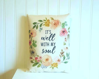 Spring pillow | It is well with my soul | Easter decorations | Farmhouse Decor | Easter subway art | Rustic | Easter gift | Spring decor