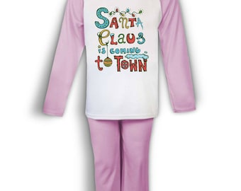 Santa Claus Is Coming To Town kids pyjamas