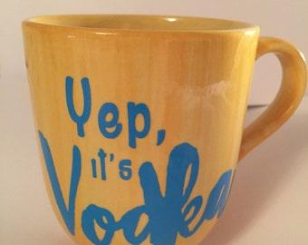 It's Vodka! Coffee Mug