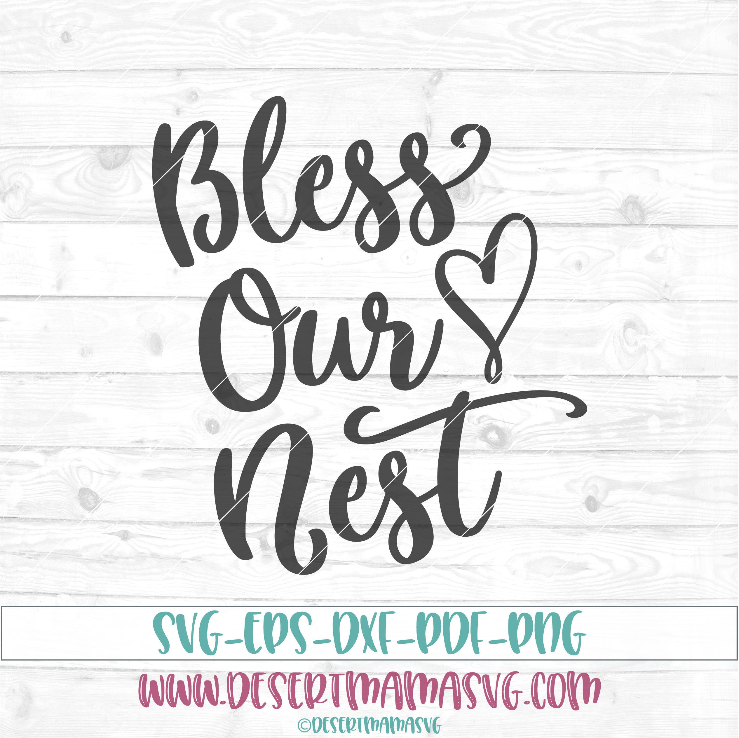 Bless Our Nest Svg Eps Png Cricut Cameo Scan N Cut Cut