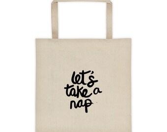 Cute Tote Bag, Print Tote, Let's Take A Nap, Tote bag, Book Bag, Beach Bag