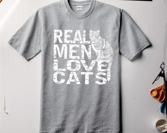 Cat shirt, Real Men Love Cats, Cat Man tshirt, funny t-shirt, unisex t shirt, for him, for her, t-shirt men, typography, cat, cats, rctees