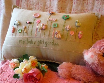 My Baby Girl Garden Pillow (Cottage Style)