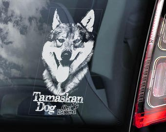 Tamaskan Dog on Board - Car Window Sticker - Tam Husky Sign Decal - V03