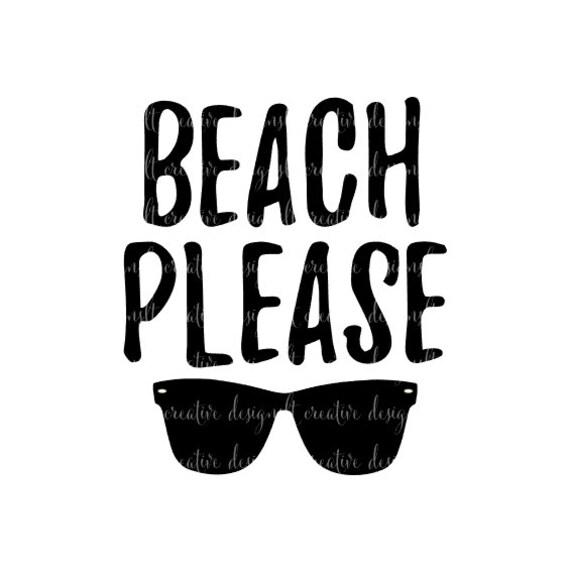 Download Beach Please SVG Beach Please SVG Files Cricut Files