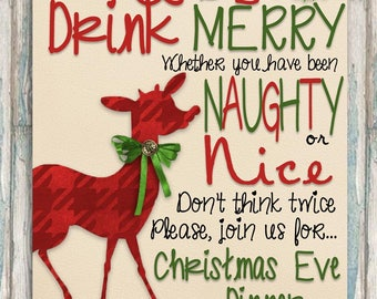 Christmas Party Invitation - Christmas Dinner Invite - Holiday Party - ANY EVENT - Eat, drink & be merry