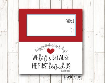 INSTANT DOWNLOAD - printable valentine treat bag toppers, we love because He first loved us, I John 4:9