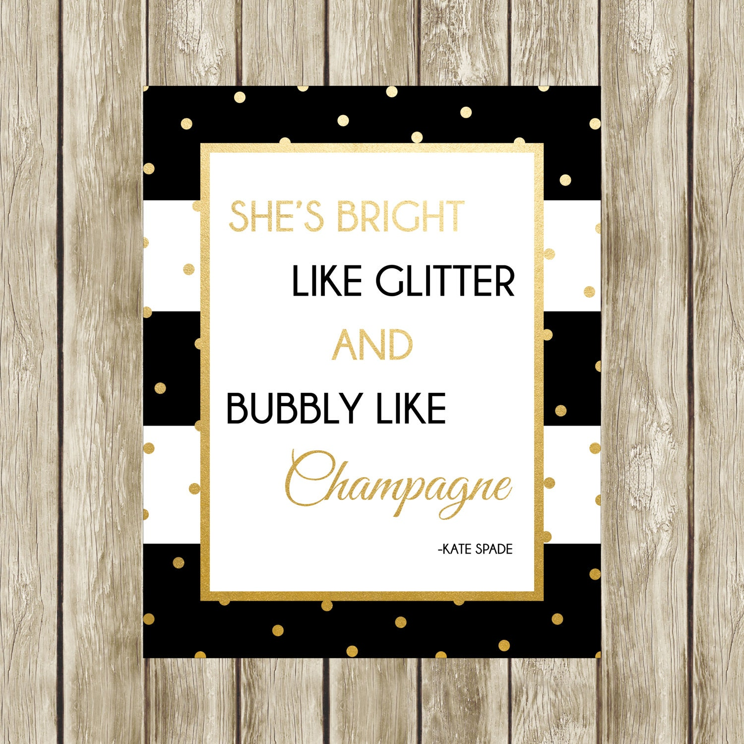Kate Spade Quotes She's Bright Like Glitter Kate Spade Quote Kate Spade
