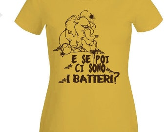 "tarzan tantor t shirt ""and then if there are bacteria?"""