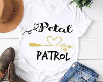 Petal Patrol svg, Wedding svg, Bride svg, Flower girl svg, Bridal svg, Team Bride svg, Bridal svg, Woman svg, Shirt, Svg, DXF, Png, Pdf, Eps