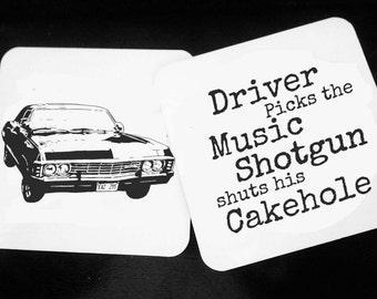 Driver Picks The Music, Shotgun Shuts His Cakehole, 67 Chevy Impala, SPN, Supernatural, Winchester brothers,  Supernatural Decor, Coasters