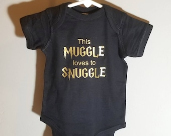 This Muggle loves to Snuggle Onsie
