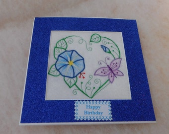 Birthday card handmade machine embroidered Blue Morning Glory  Heart and butterfly