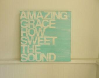 amazing grace - light aqua - 12x12x1.5 - hand painted canvas sign -