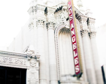 Los Angeles Theatre, Los Angeles Print, Downtown Los Angeles,historic Broadway Theater District in Downtown Los Angeles, tilt shift, bokeh