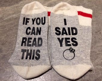 If You Can Read This ... I Said Yes (Socks)