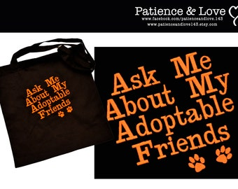 """Tote Bag, 14.75 x 13.75"""", Ask me about my adoptable friends, BLACK BAG, customizable, custom embroidered tote bag"""
