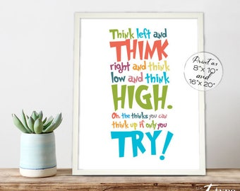 Thinking Quote Think Left Right Think High Low INSTANT DOWNLOAD 8x10, 16x20 Poster Print Kids Art Multi Classroom Homeschool Teacher Gift