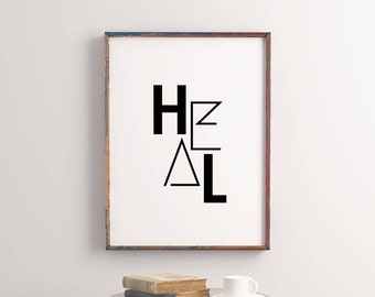 Heal Print, Recovery Gift, Gift for a Patient, Survivor Gift, Clinic Decor, Thinking of You Gift, Heal Typography, 16x20 poster