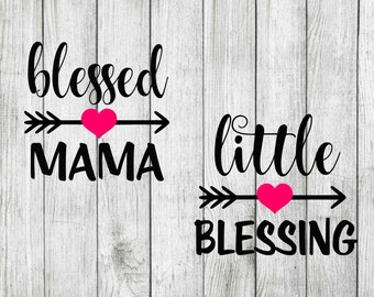 Blessed mama svg bundle, little blessing svg, cut files for cricut silhouette, mothers day svg, png, dxf, eps