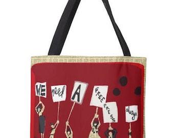 Tote Bag - We Need A Free Press- Ceci Bowman Designs