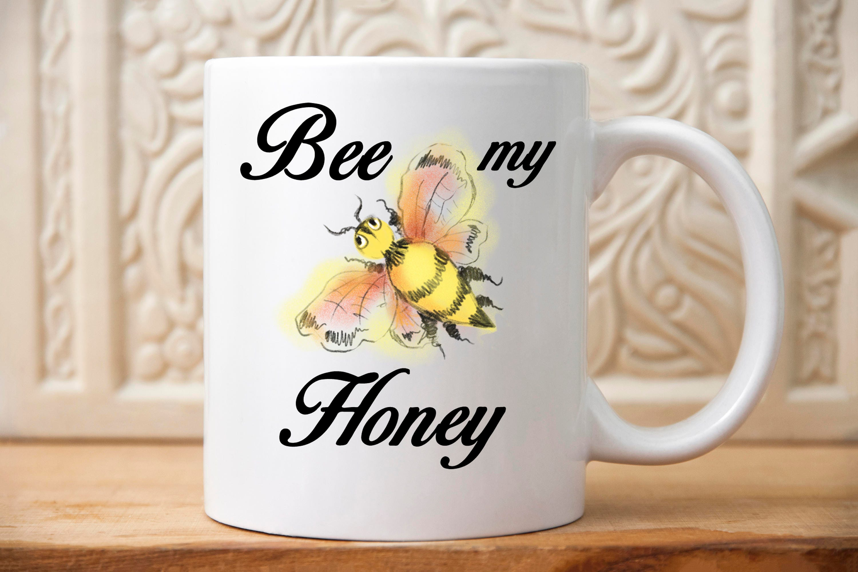 Bee my Honey mug Be my Honey Gift for my honey Gift for