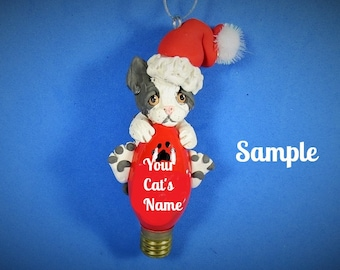 Grey and White Santa Kitty Cat Christmas Holidays Light Bulb Ornament Sally's Bits of Clay PERSONALIZED FREE with cat's name