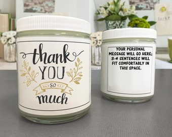Thank You So Much Candle - Thankful - Appreciation - Gratitude - Gift for Everyone - Personalized Candle - Thanks - Thank You Gift -