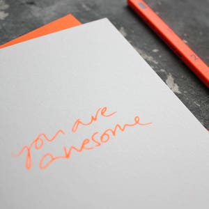 SALE - You Are Awesome - Rude, Funny, Well Done, Love, Friendship, Congratulations, Birthday Orange Neon Card