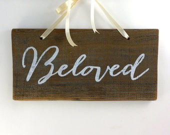 Beloved Sign, Casual Calligraphy, Satin Ribbon, Rustic Wedding Sign, Shabby Chic decor, Rustic Wood Sign, Hand Painted redwood