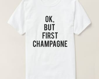 RESERVED: 6 Crewneck Shirts But First CHAMPAGNE and PIZZA T-Shirt - Bridal Party Getting Ready Outfit Printing Front and Back