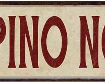 Pino Noir Wine Vintage Looking Shabby Chic Metal Sign Kitchen Merlot Dining Cabernet Red Wine 6x18 or 8x24