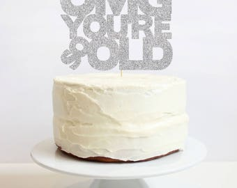 OMG You're So Old Cake Topper. 6 inches. Birthday Party.