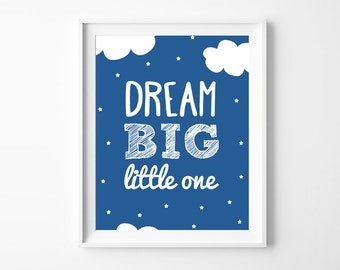 "Printable Nursery Art ""Dream Big Little One"", Blue Kids Room Wall Art Decor, Baby Boy Gift *Instant Download Printable PDF & JPG*"