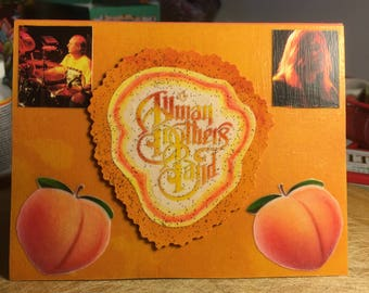 Allman Brothers Band - Eat A Peach (Decoupaged/3D) Card
