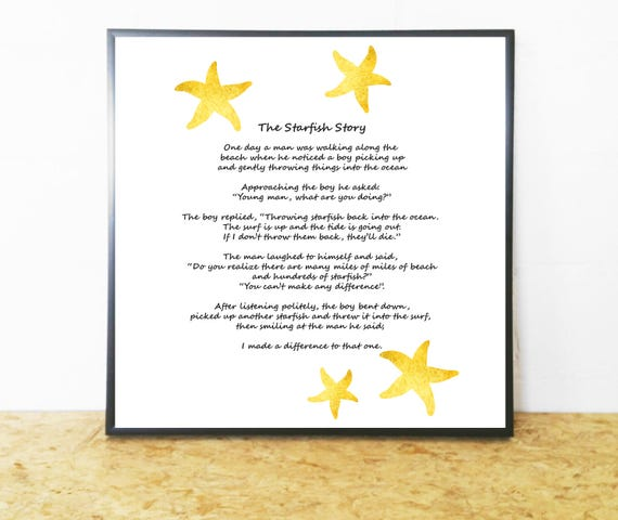 Inspirational Poem by Loren Eiseley; The Starfish Story