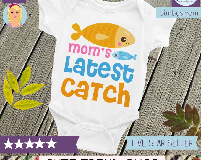 Mom's Latest Catch Baby Onesie, baby onesie, fishing onesie, fishing shirt, cutest catch, I'm a catch onesie, fish onesie, little catch ones