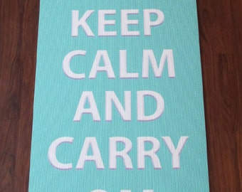 Keep Calm and Carry OM, the Yoga Mat
