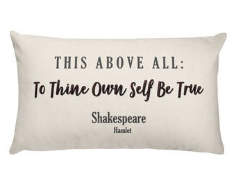Shakespeare Pillow, Quote, Inspirational Pillow With Saying, Words For Couch, Bed, Accent Throw Toss Cushion Living Room Sofa Rectangular